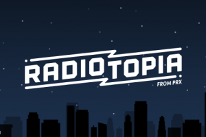 How Radiotopia Raised $750K in Annual Recurring Donations